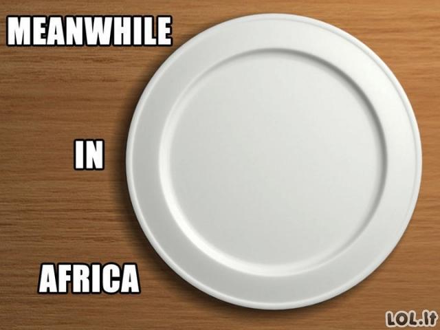 Tuo tarpu Afrikoje...