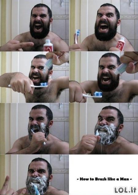 Valykis dantis kaip tikras vyras