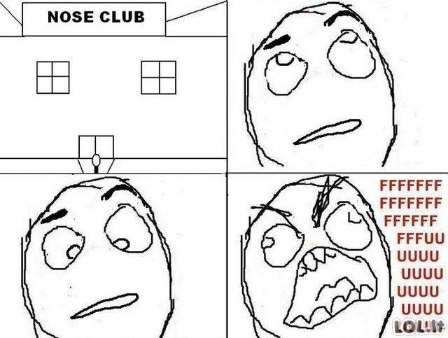 Sveiki atvykę į nosių klubą