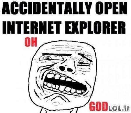 Netyčia įjungus Internet Explorerį