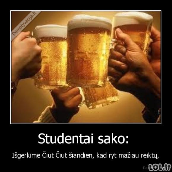 Pati teisingiausia studentiška išmintis