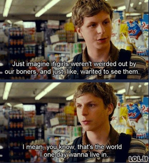 Dienos LOL'as: Pasaulis, apie kurį galime tik svajoti