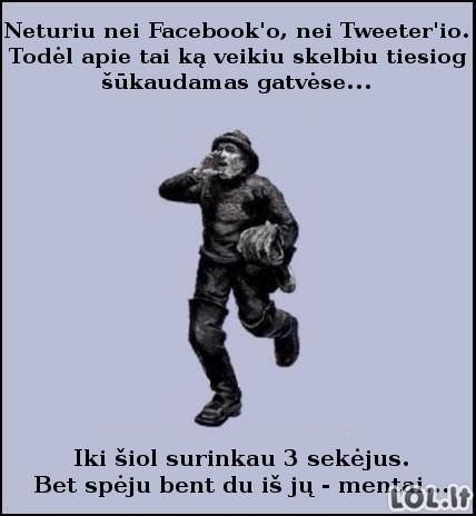 Jei nebūtų socialinių tinklalapių...