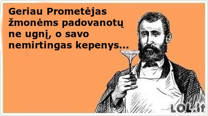 Nesusipratėlis Prometėjas