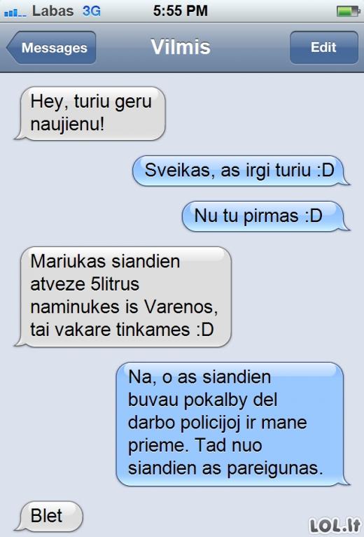 Kai draugas - policininkas...
