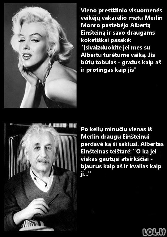 Kaip Einšteinas suvartė Monro...