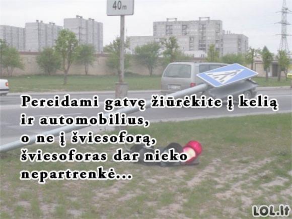 Gatvių taisyklė nr.1