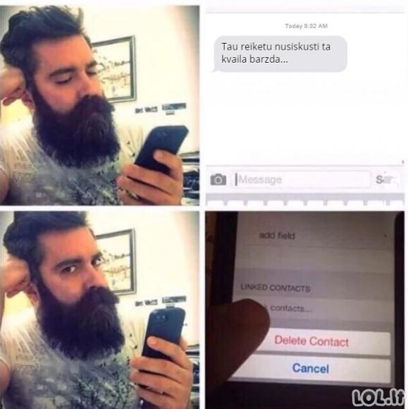 Kai mergina tau pasiūlo nusiskusti barzdą