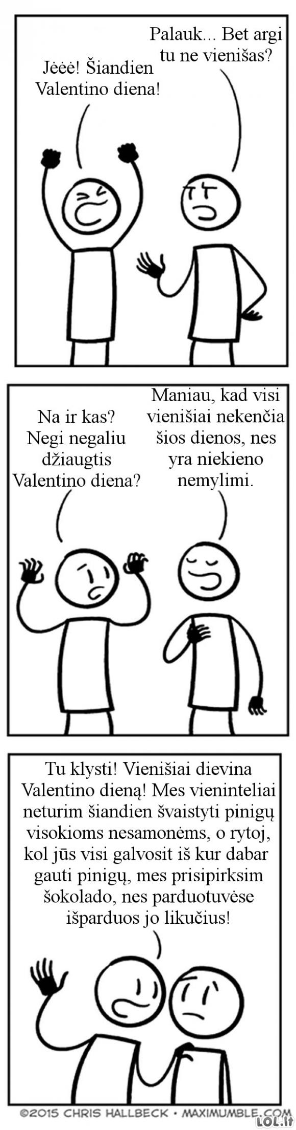 Kodėl vienišiams patinka Valentino diena?