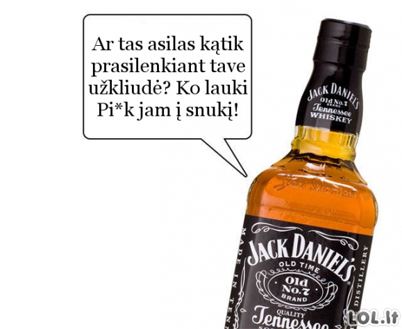 Jei alkoholis galėtų kalbėti