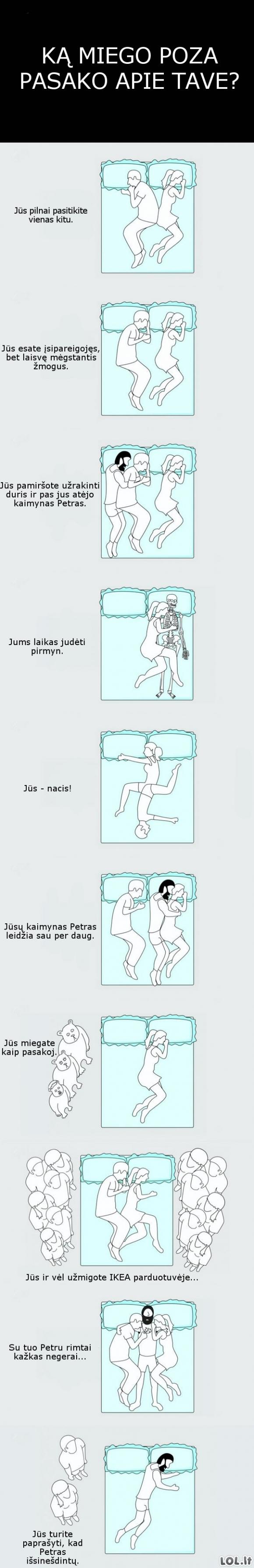 Ką miego poza pasako apie tave?