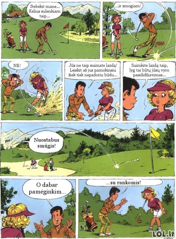 Kai golfą žaisti mokosi kur*a