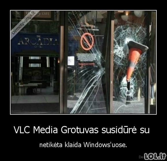 VLC Grotuvo bėdos