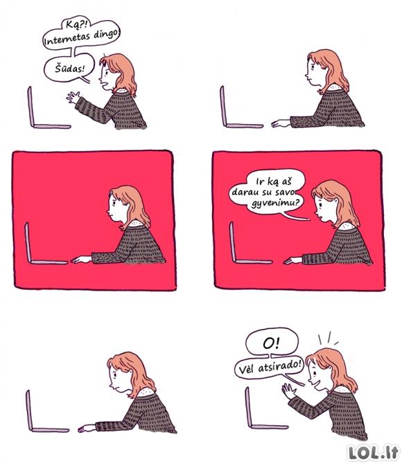 Kai trumpam dingsta internetas