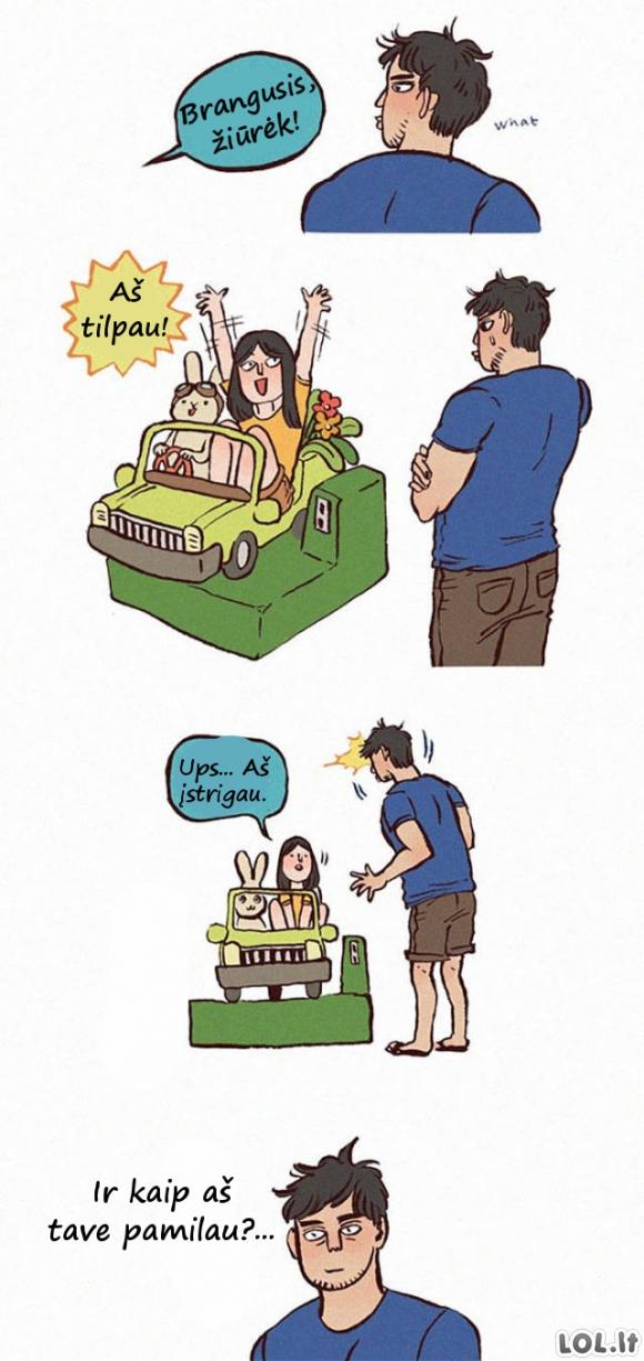 Kai tavo mergina yra didelis vaikas