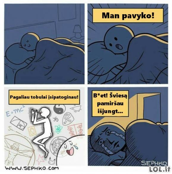 Kai jau patogiai įsitaisai lovoje