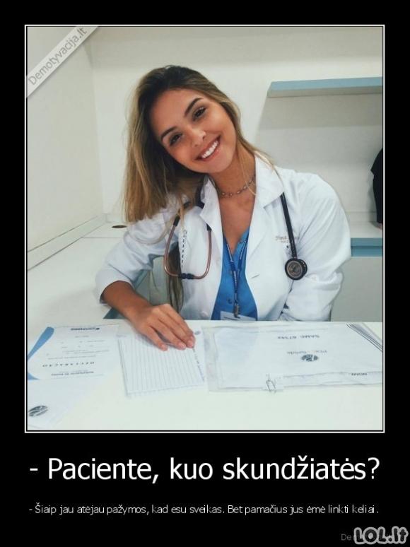 Be galo graži gydytoja