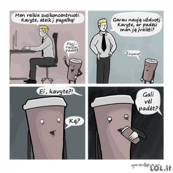 Kavos reikalingumas