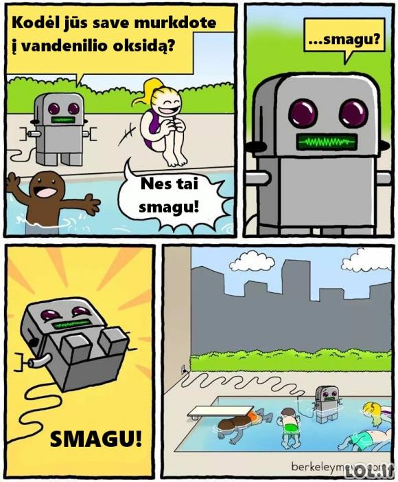 Robotukas pabandė kažką naujo ir smagaus