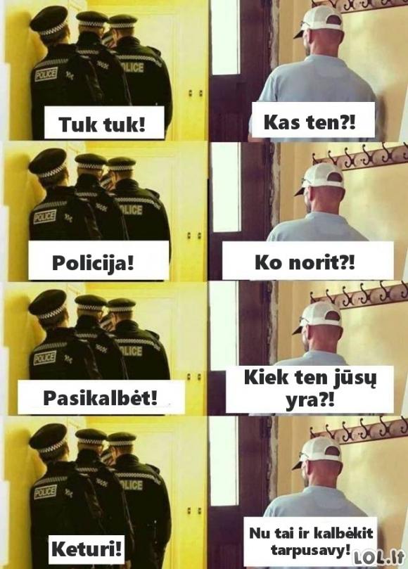 Kai pareigūnai pasibeldžia į duris
