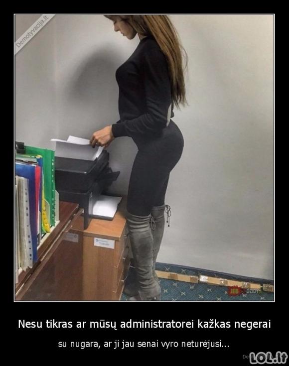 Išsirietusi administratorė