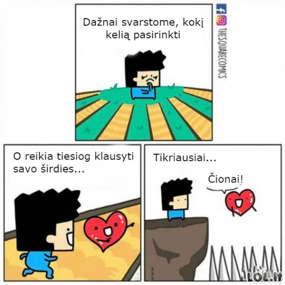 Širdis nurodys kelią