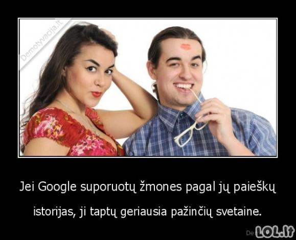 Jei Google suporuotų žmones