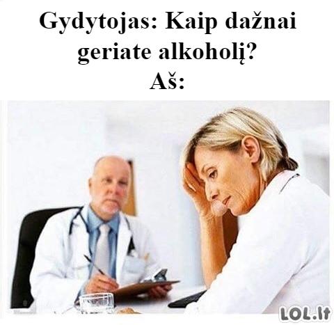 Kai gydytojas paklausia apie alkoholio vartojimą