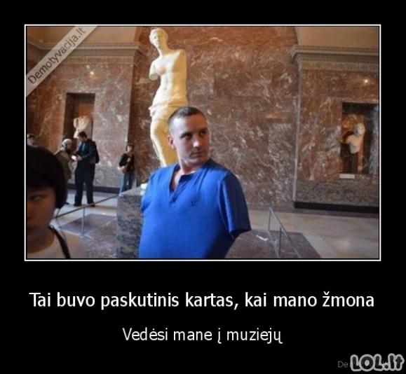 Kai retai lankaisi muziejuje