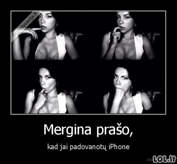 Mergina prašo, kad jai padovanotų iPhone