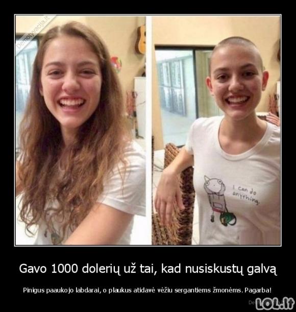 Gavo 1000 dolerių už tai, kad nusiskustų galvą - Pinigus paaukojo labdarai, o plaukus atidavė vėžiu sergantiems žmonėms. Pagarba!