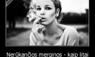 Kas bus su nerūkančiomis moterimis?