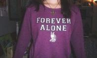 Forever Alone įrankiai