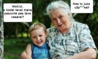 Močiutė niekada nemeluoja