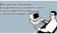 Smagiausia interneto savybė