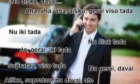 Kai žmonės bendrauja telefonu...