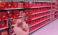 Daugumos žmonių reakcija į Valentino dieną