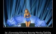 Jei Šalčiūtė Eurovizijoj dalyvautų...