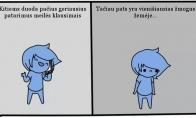 Liūdna gyvenimo tiesa...