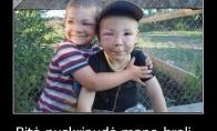 Brolis už brolį
