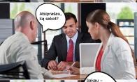 Kas dedasi bankininkų galvose...