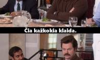 Kai mėsėdžiui duodi salotų