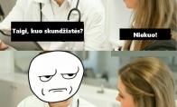 Tipinė moteris pas daktarą