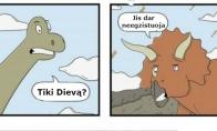 Dinozaurai netiki Dievą