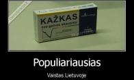 Populiariausias vaistas Lietuvoje