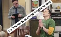 Kai artėja egzaminai