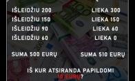 Eurai ir dienos mįslė