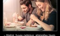 Kodėl geriau atsiprašyti merginos prieš valgant
