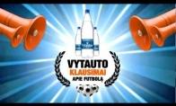 Futbolo čempionatas su Vytautu!