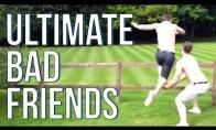 Kai tavo draugai tikri mulkiai